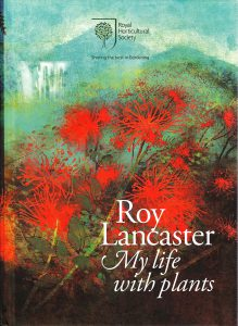 Roy Lancaster, <i>My life with plants</i>